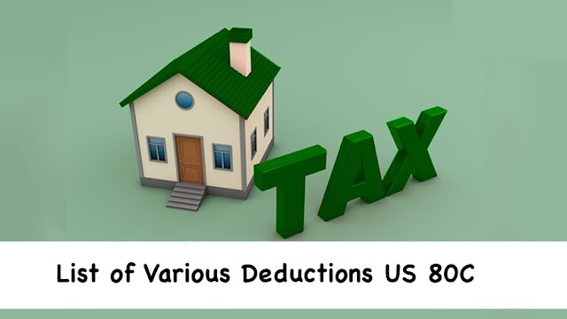 List of different derivations under Section 80C   With Automated Income Tax Preparation Software for all State Govt Employee All in One in Excel for the F.Y.2021-22